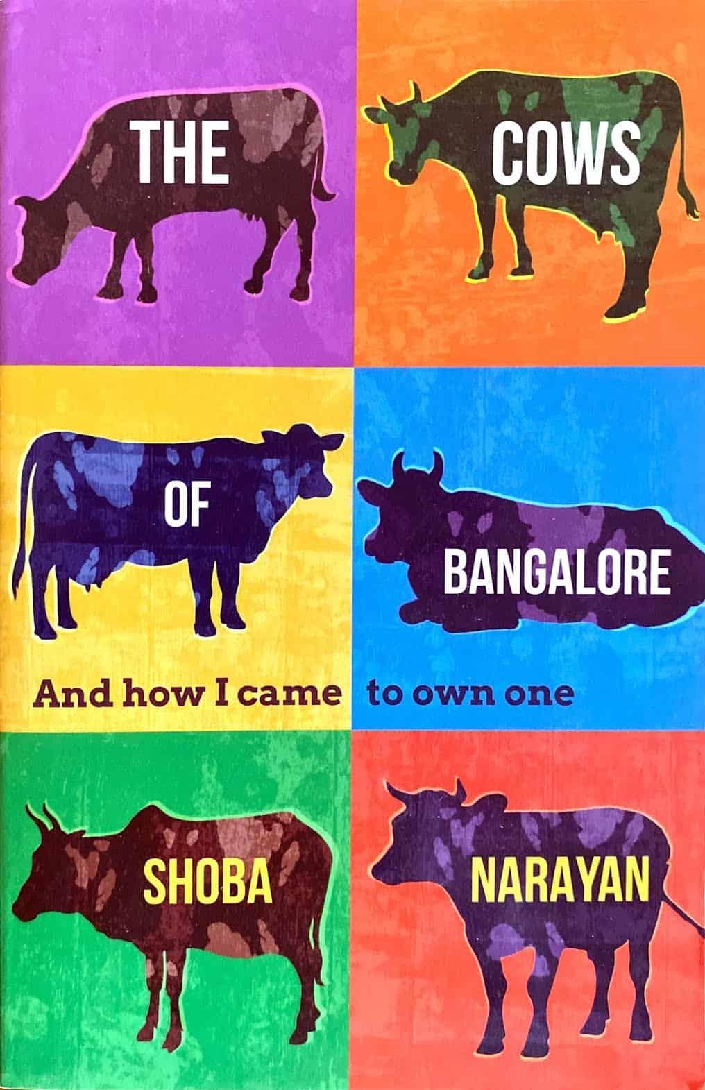 India edition, Cows of Bangalore, by Shoba Narayan